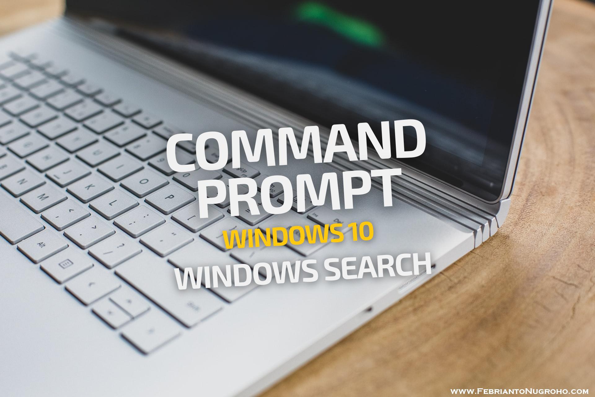 Membuka Command Prompt di Windows 10 via Windows Search