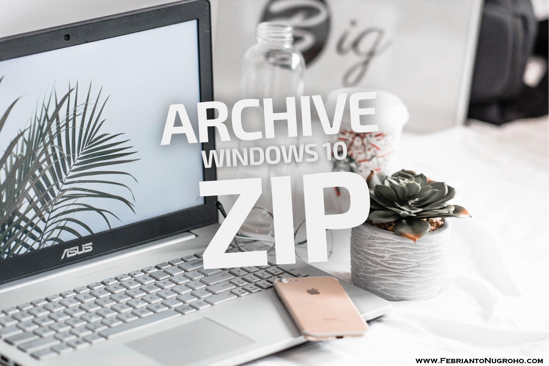 Membuat File ZIP Menggunakan Fitur Bawaan Windows 10