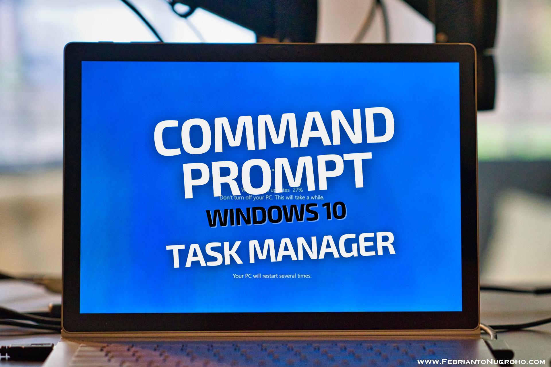 Membuka Command Prompt di Windows 10 via Task Manager
