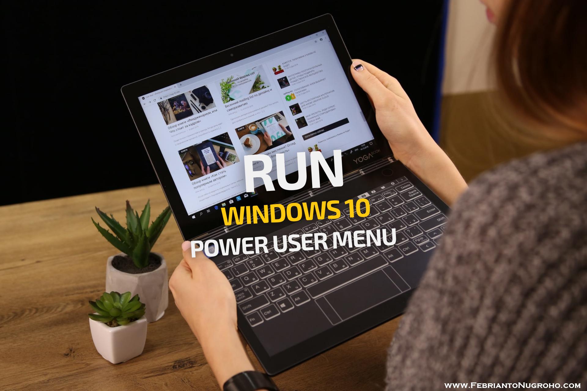 Membuka Utilitas Run di Windows 10 via Power User Menu